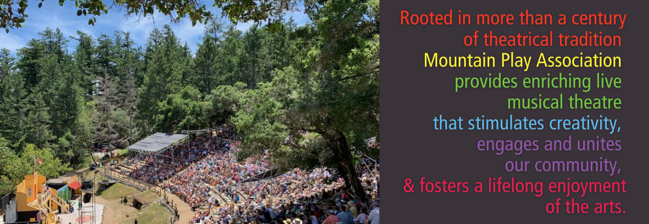 So many ways to support the Mountain Play and our mission.